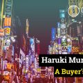Haruki Murakami: a buyer's guide into the Japanese author's alternative universe
