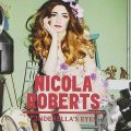 Nicola Roberts' Cinderella's Eyes: the great lost pop masterpiece of the last decade