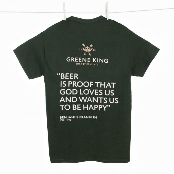 Beer is proof … T Shirt - Green - Medium