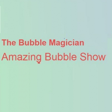 The Bubble Magician Amazing Bubble Show