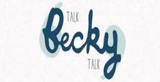 Talk BeckyTalk blog
