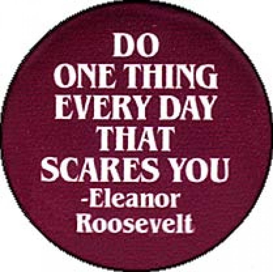 Karlsruhe: Do one thing everyday that scares you..