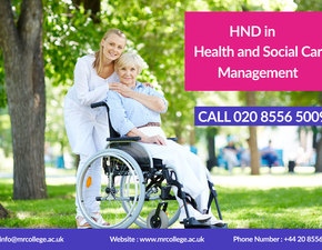 Get the HND health and social care courses in London