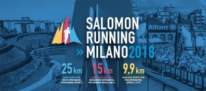 """SALOMON RUNNING MILANO 2018: LA MIGLIORE FIRMA DEL """"TRAIL"""" METROPOLITANO!"""