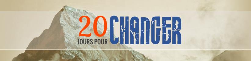 20 Jours pour changer…