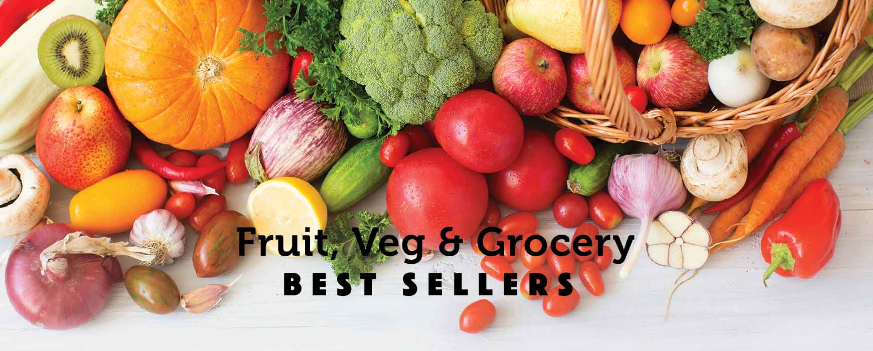 Fruit, Vegetables & Grocery