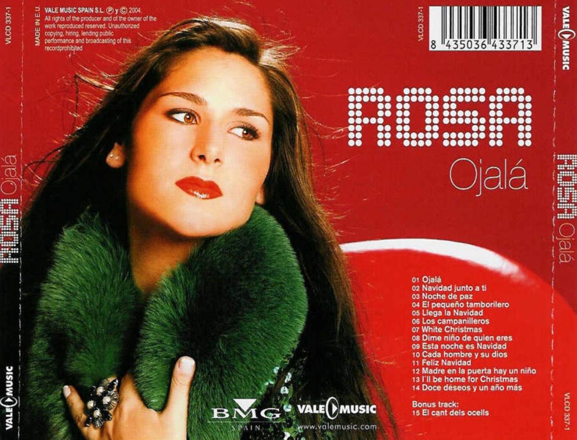 En 2004, Rosa grabó 'Ojalá' para felicitar la Navidad a todos sus fans.
