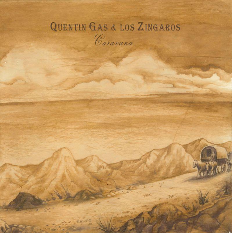 Disco 'Caravana' de Quentin Gas y Los Zíngaros