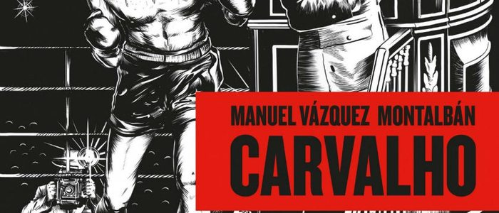 Historias de Carvalho, de Manuel Vázquez Montalbán.