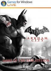Batman : Arkham City - Game of the Year Edition Steam Key