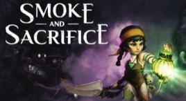 Smoke and Sacrifice Steam Key