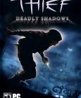 Thief: Deadly Shadows PC Digital