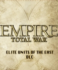 Empire : Total War - Elite Units of the East DLC