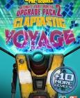 Borderlands : The Pre-Sequel - Claptastic Voyage and Ultimate Vault Hunter Upgrade Pack 2 PC Digital