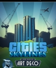 Cities: Skylines - Content Creator Pack: Art Deco PC Digital