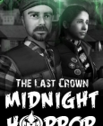 The Last Crown: Midnight Horror Steam Key