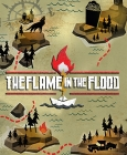 The Flame in the Flood PC Digital