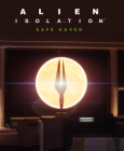Alien: Isolation - Safe Haven DLC PC/MAC Digital