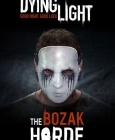 Dying Light: Bozak Horde PC/MAC Digital