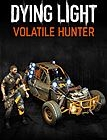 Dying Light - Volatile Hunter Bundle PC/MAC Digital