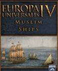 Europa Universalis IV: Muslim Ships Unit Pack Steam Key