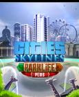 Cities: Skylines - Parklife Plus DLC Steam Key