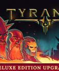 Tyranny - Deluxe Edition Upgrade Steam Key