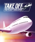 Take Off - The Flight Simulator Steam Key