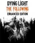Dying Light: Enhanced Edition PC/MAC Digital