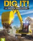 DIG IT! - A Digger Simulator Steam Key