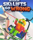 When Ski Lifts Go Wrong Steam Key