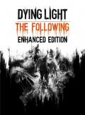 Dying Light: Enhanced Edition PC/MAC Digital