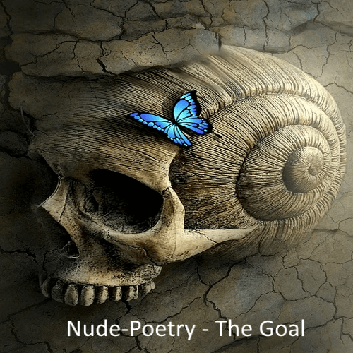 Nude-Poetry – The Goal