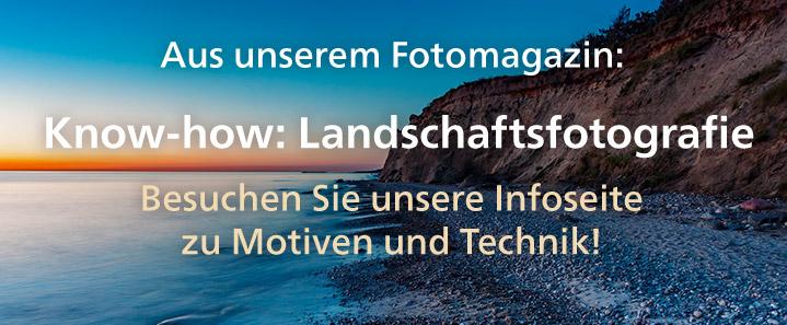 Know-how: Landschaftsfotografie