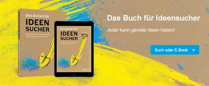 Das Buch für Ideensucher