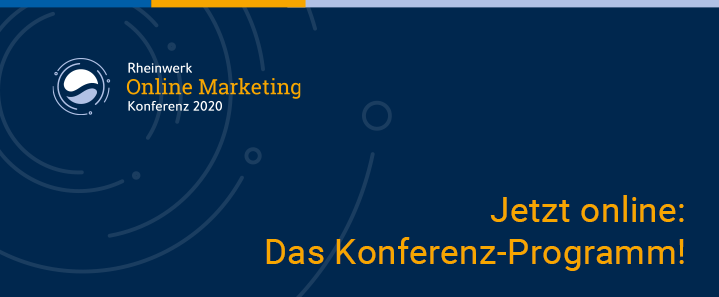 Rheinwerk Online Marketing Konferenz: 7. – 8. Mai 2020
