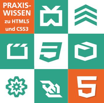 Das Praxisbuch zu HTML5 und CSS3