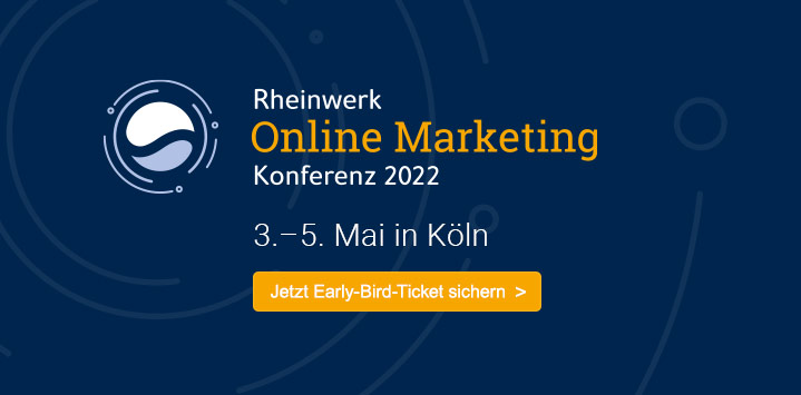 Rheinwerk Online Marketing Konferenz 2022