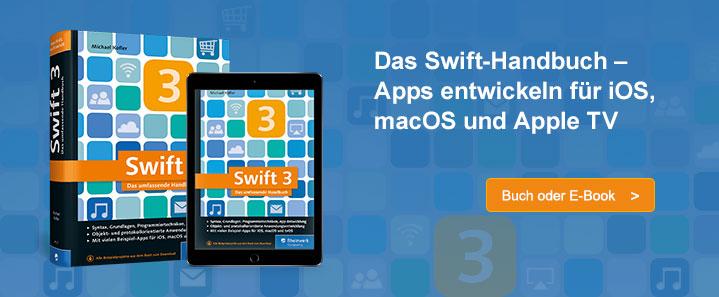 Swift 3 – Das umfassende Handbuch