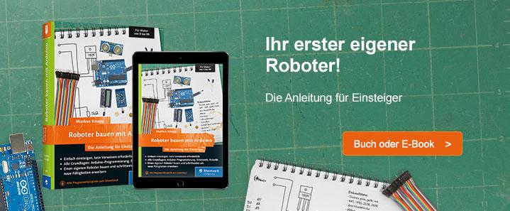 Roboter bauen mit Arduino