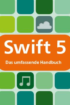 Swift 5. Das umfassende Handbuch