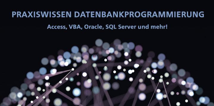Praxiswissen Datenbankprogrammierung