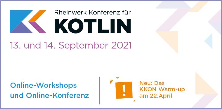 Rheinwerk Konferenz für Kotlin | Warm-up: 22. April, Online-Konferenz: 13. und 14. September