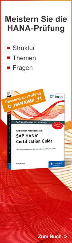 Meistern Sie die HANA-Prüfung: Zum Buch »SAP HANA Certification Guide«