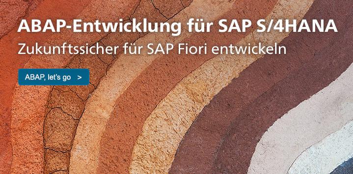 ABAP-Entwicklung für SAP S/4HANA – Zukunftssicher für SAP Fiori entwickeln: ABAP, let's go!