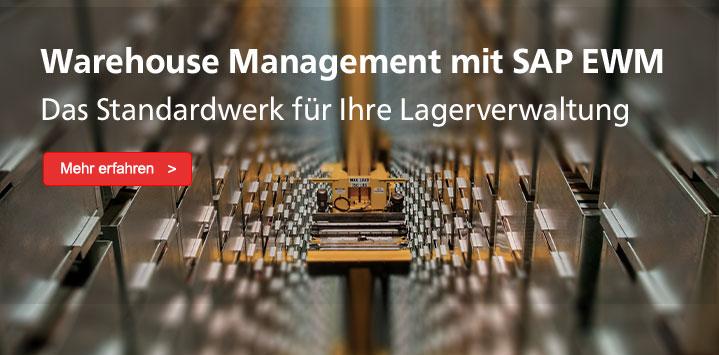 Warehouse Management mit SAP EWM – Das Standardwerk für Ihre Lagerverwaltung: Mehr erfahren ...