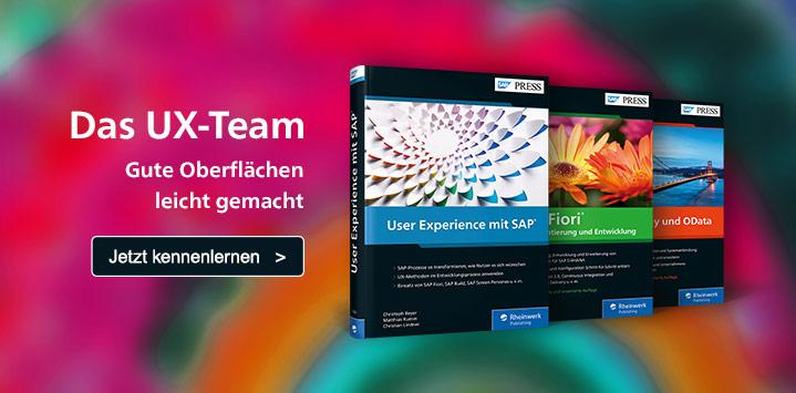 Das UX-Team: Mit SAPUI5 und Fiori nutzerfreundliche Oberflächen gestalten