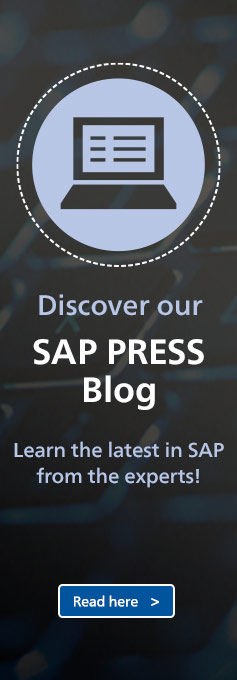 Discover our SAP PRESS Blog: Learn the latest in SAP from the experts! Read on...