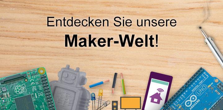 Entdecken Sie unsere Maker-Welt!