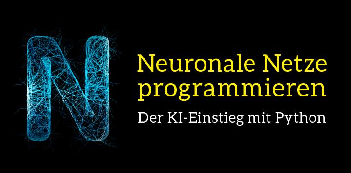 Zum Buch: Neuronale Netze programmieren mit Python